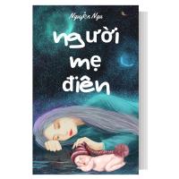 truyện ngắn người mẹ điên của Nguyễn Nga